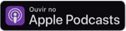 Link para ouvir o podcast no Apple Podcasts
